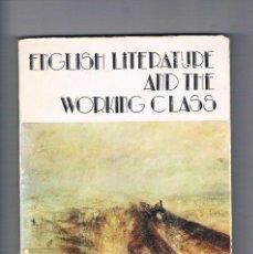 Libros de segunda mano: ENGLISH LITERATURE AND THE WORKING CLASS PUBLICACIONES UNIVERSIDAD DE SEVILLA 1980. Lote 296018333