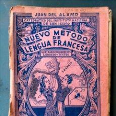 Libros de segunda mano: NUEVO METODO DE LENGUA FRANCESA JUAN DEL ALAMO PRIMER CURSO. Lote 296052263