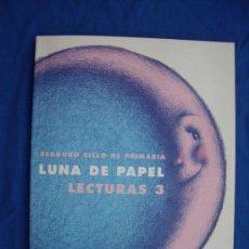 Libros: LECTURAS 3º DE PRIMARIA LUNA DE PAPEL ( ANAYA ) - SIN ESTRENAR -. Lote 33262454