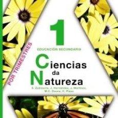 Libros: CIENCIAS DA NATUREZA. 1 DE EDUCACIÓN SECUNDARIA. (TRIMESTRALIZADO). ANAYA. ISBN 9788467800463. NUEVO. Lote 104546644