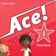 Libros: ACE 1 CLASS BOOK & SONGS CD. SUZANNE TORRES , OXFORD UNIVERSITY PRESS. ISBN 9780194007665 NUEVO. Lote 45874469