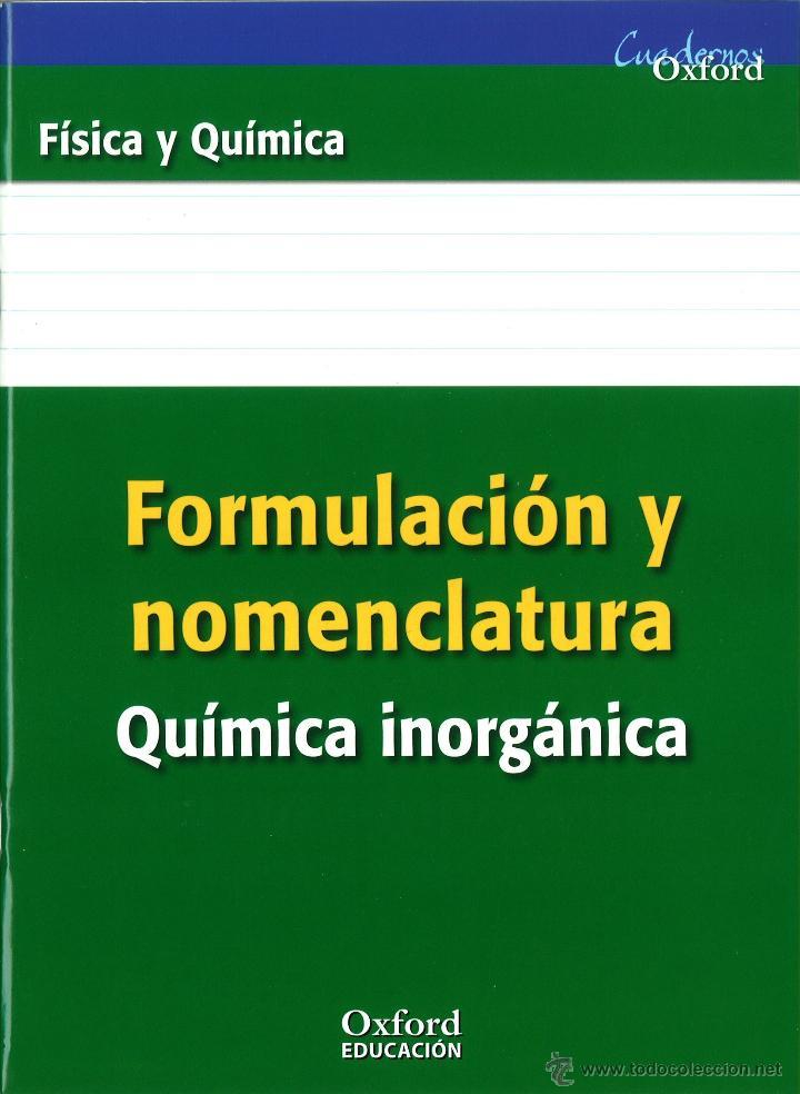 FORMULACIÓN Y NOMENCLATURA QUÍMICA INORGÁNICA. MANUEL R. MORALES. NUEVO. OXFORD. ISBN 9788467338881 (Libros Nuevos - Libros de Texto - ESO)