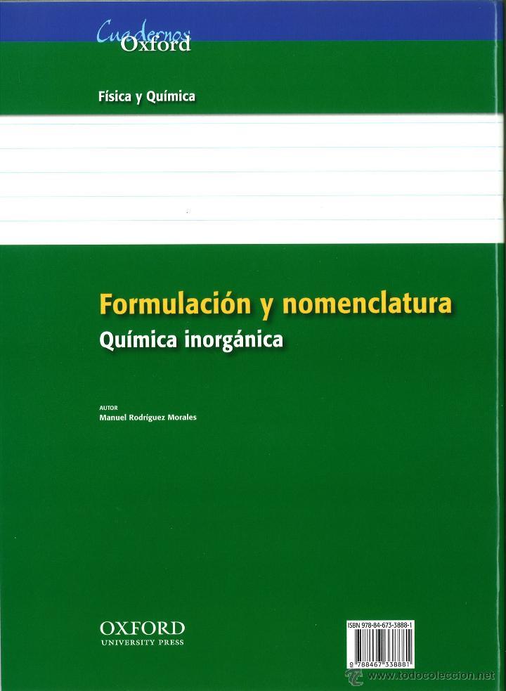 Libros: FORMULACIÓN Y NOMENCLATURA QUÍMICA INORGÁNICA. MANUEL R. MORALES. NUEVO. OXFORD. ISBN 9788467338881 - Foto 2 - 45874928