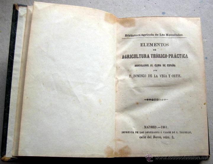 ELEMENTOS DE AGRICULTURA- VEGA Y ORTIZ -MADRID 1861 (Libros Nuevos - Libros de Texto - Ciclos Formativos - Grado Superior)