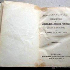 Libros: ELEMENTOS DE AGRICULTURA- VEGA Y ORTIZ -MADRID 1861. Lote 54964197