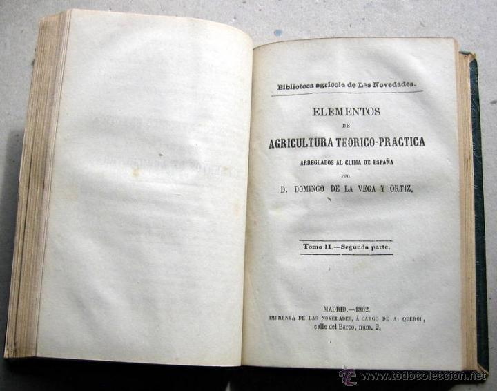 Libros: ELEMENTOS DE AGRICULTURA- VEGA Y ORTIZ -MADRID 1861 - Foto 3 - 54964197