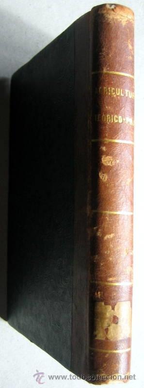 Libros: ELEMENTOS DE AGRICULTURA- VEGA Y ORTIZ -MADRID 1861 - Foto 5 - 54964197