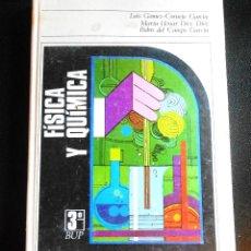 Libros: LIBRO DE FISICA Y QUIMICA DE 3º BUP AÑO 1977 EDICIONES DIDASCALIA LUIS GÓMEZ-CORNEJO GARCIA . Lote 55047674
