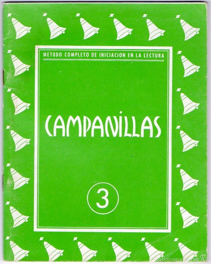 CAMPANILLAS 3 - ANTIGUO LIBRO CARTILLA DE LECTURA - 1958 - JOSE Mª TORAL - ED. J CANTERO (Libros Nuevos - Libros de Texto - Infantil y Primaria)