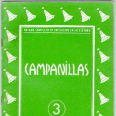 Libros: CAMPANILLAS 3 - ANTIGUO LIBRO CARTILLA DE LECTURA - 1958 - JOSE Mª TORAL - ED. J CANTERO. Lote 175114335