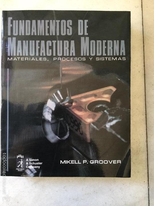FUNDAMENTOS DE MANUFACTURA MODERNA (Libros Nuevos - Libros de Texto - Ciclos Formativos - Grado Superior)
