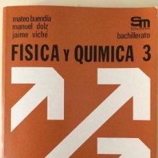 Livres: FÍSICA Y QUÍMICA 3* BUP. SM.. Lote 60844823