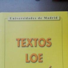 Libros: TEXTOS LOE FILOSOFIA (2º BACHILLERATO) UNIVERSIDADES DE MADRID. Lote 63771921