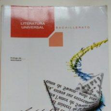 Libros: LIBRO BACHILLERATO LITERATURA UNIVERSAL, ED. MCGRAW HILL. Lote 70079730