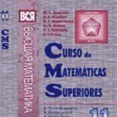 Livres: CURSO DE MATEMÁTICAS SUPERIORES. TEORÍA DE NÚMEROS. ÁLGEBRA GENERAL. COMBINATORIA. TEORÍA DE PÓLYA. . Lote 70988289