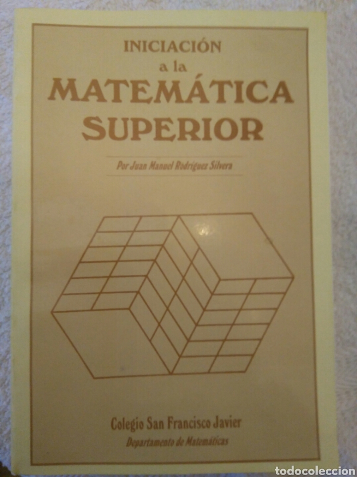 INICIACIÓN A LA MATEMÁTICA SUPERIOR (Libros Nuevos - Libros de Texto - Ciclos Formativos - Grado Medio)