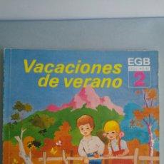 Livres: VACACIONES DE VERANO 2 EGB EDITORIAL EDELVIVES 1982. Lote 202646430