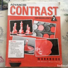 Libros: ADVANCED CONTRAST FOR BACHILLERATO 2. Lote 92820610