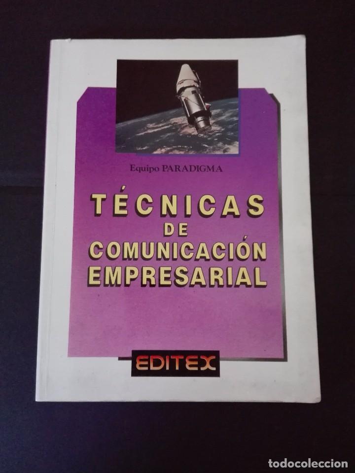 TECNICAS DE COMUNICACIÓN EMPRESARIAL EDITEX 1991 (Libros Nuevos - Libros de Texto - Ciclos Formativos - Grado Medio)