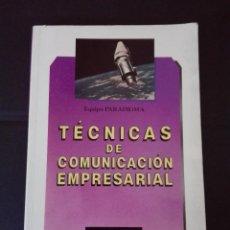 Libros: TECNICAS DE COMUNICACIÓN EMPRESARIAL EDITEX 1991. Lote 95887867
