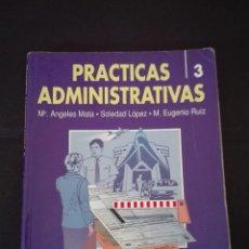 Libros: PRÁCTICAS ADMINISTRATIVAS 3 MC GRAW HILL 1992. Lote 95888227