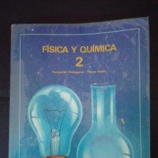 Libros: FISICA Y QUÍMICA 2 FP PRIMER GRADO EDEBE 1990. Lote 95888383