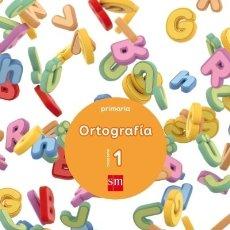 Libros: CUADERNO 1 DE ORTOGRAFÍA. PRIMARIA EDICIONES SM. Lote 105892526