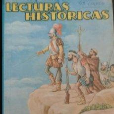 Libros: LECTURAS HISTORICAS. Lote 108326382