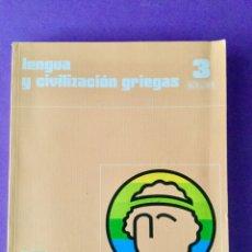 Lengua y civilización griegas 3* BUP. Santillana. NUEVO. 1984