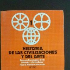 Livres: HISTORIA DE LAS CIVILIZACIONES Y DEL ARTE. 1* BUP. ANAYA. NUEVO. Lote 109028979