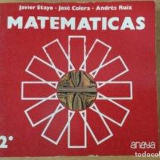 Libros: MATEMÁTICAS 2* BUP. ANAYA. NUEVO. Lote 109029619