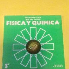 Libros: FÍSICA Y QUIMICA. 3* BUP. ANAYA.. Lote 114195668