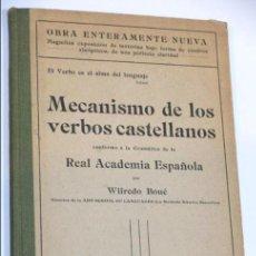 Libros: MECANISMO DE LOS VERBOS CASTELLANOS - WIFREDO BOUÉ - BARCELONA 1916. Lote 112688247
