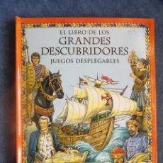 Libros: POP-UP EL LIBRO DE LOS GRANDES DESCUBRIMIENTOS JUEGOS DESPLEGABLES. Lote 114889207