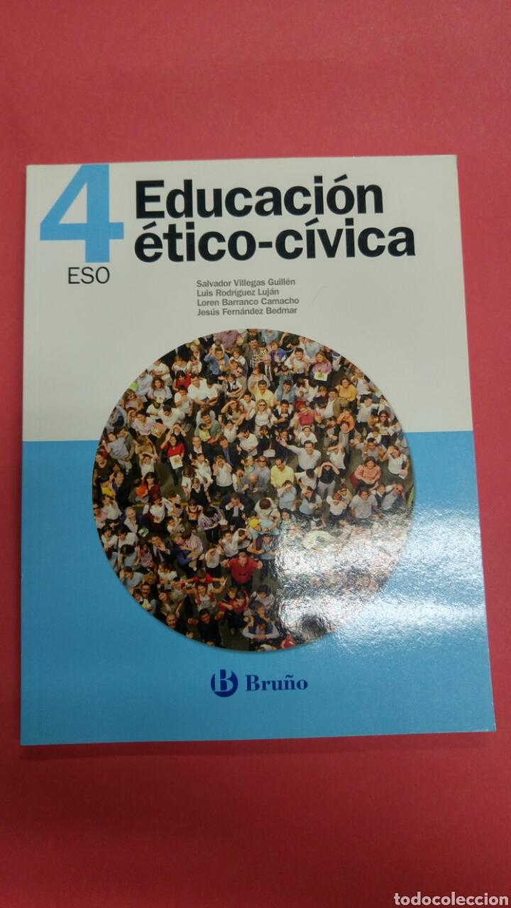 EDUCACIÓN ÉTICO-CÍVICA 4ESO BRUÑO. NUEVO A ESTRENAR (Libros Nuevos - Libros de Texto - ESO)
