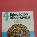 Libros: EDUCACIÓN ÉTICO-CÍVICA 4ESO BRUÑO. NUEVO A ESTRENAR. Lote 116677786