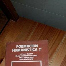 Libros: FORMACIÓN HUMANÍSTICA 1 DE FP ANAYA AÑO 1984. Lote 117428604