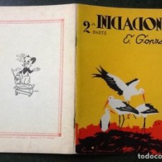 Libros: INICIACIONES 2A PARTE, E. GONZÁLEZ , ORIGINAL 1960. Lote 117955983