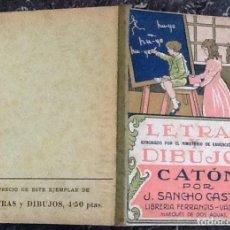 Libros: LETRAS, DIBUJOS, CATÓN POR J. SANCHO CASTRO. Lote 118161879