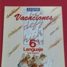 Libros: VACACIONES LENGUAJE ANAYA 6°EGB AÑO 1987 NUEVO A ESTRENAR. Lote 135129806