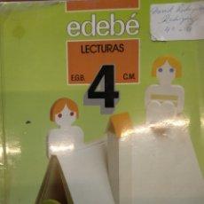Libros: LIBRO DE TEXTO. 4 EGB. LECTURAS. EDEBÉ 1987. Lote 119935852