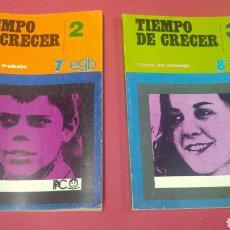 Libros: LOTE 2 LIBROS TIEMPO DE CRECER 2 Y 3 NUEVOS EDITORIAL PPC 1979 Y 1980. Lote 120450375