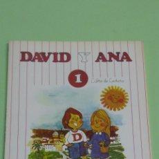 Libros: DAVID Y ANA 1 LECTURA EDICIONES DIDASCALIA 1986. Lote 159993589