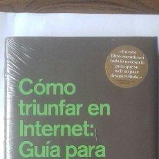Libros: COMO TRIUNFAR EN INTERNET: GUÍA PARA EL ÉXITO.. Lote 122796574