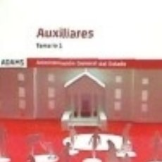 Libros: AUXILIARES DE LA ADMINISTRACIÓN DEL ESTADO. TEMARIO 1. Lote 125934414