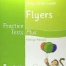 Libros: YOUNG LEARNERS ENGLISH FLYERS PRACTICE TESTS PLUS STUDENTS' BOOK. Lote 125934420