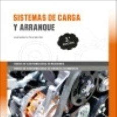 Libros: SISTEMAS DE CARGA Y ARRANQUE 3.ª EDICIÓN 2017. Lote 125934628