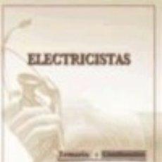 Libros: TEMARIO Y CUESTIONARIO GENÉRICO DE ELECTRICISTAS DE INSTITUCIONES SANITARIAS. Lote 125934795