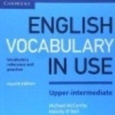 Libros: ENGLISH VOCABULARY IN USE. UPPER-INTERMEDIATE FOURTH EDITION. Lote 125935238