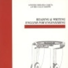Libros: READING & WRITING ENGLISH FOR ENGINEERING. Lote 70621611